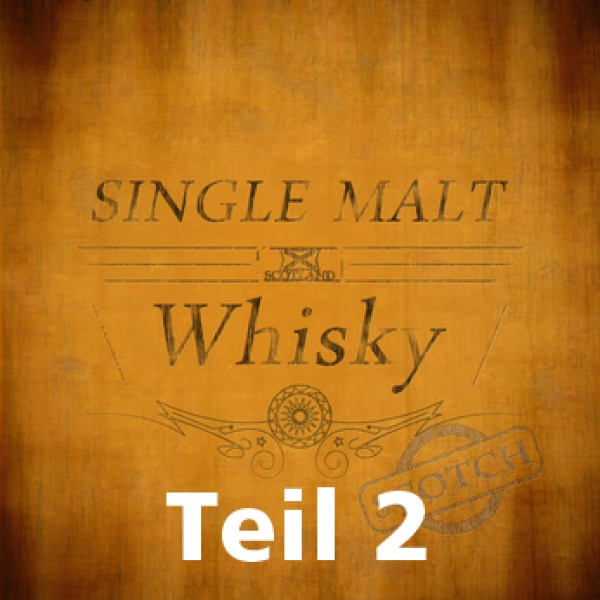 Freitag, 23. April 2021 - Only Single Malt Teil 2 - Fassreifung - 20 Uhr